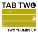 TAB TWO Two Thumbs Up