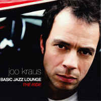Joo Kraus: Basic Jazz Lounge - The Ride (2006)