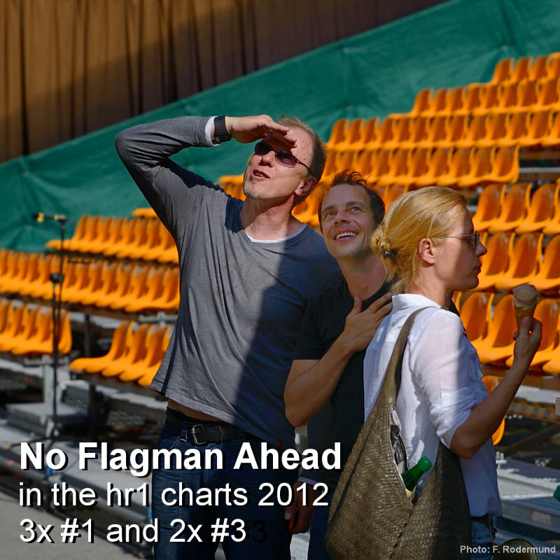"TAB TWO's ""No Flagman Ahead"" five weeks in the HR1 Charts 2012. Photo: Frieder Rodermund."