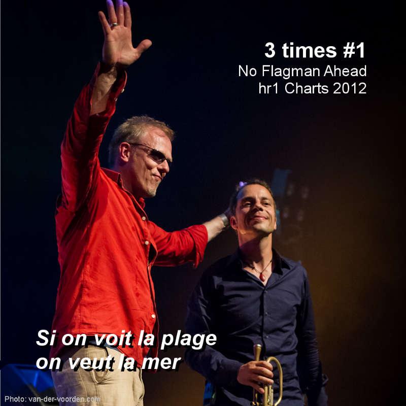 "Hattrick: TAB TWO's ""No Flagman Ahead"" 3 times #1 in the HR1 Charts 2012. Photo: René van der Voorden."