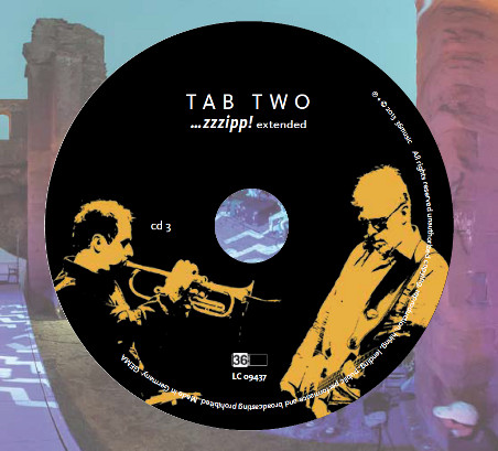 "TAB TWO: ""...zzzipp! extended"" CD 3"