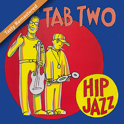 TAB TWO: Hip Jazz (2014)